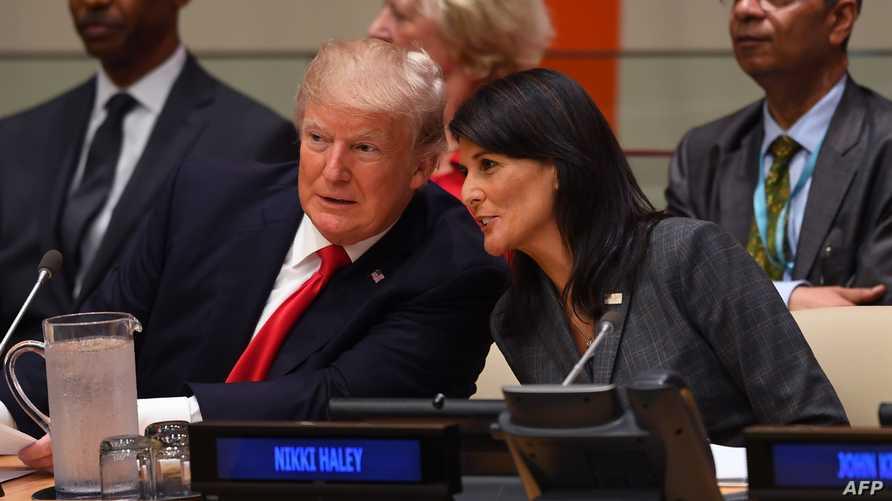 الرئيس دونالد ترامب وسفيرة أميركا في الأمم المتحدة نيكي هيلي