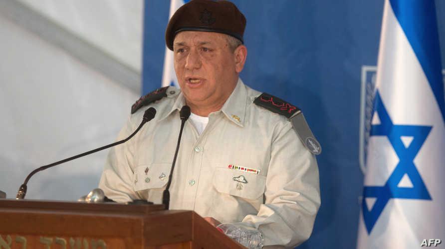 رئيس أركان الجيش الإسرائيلي الجنرال غادي إيزنكوت